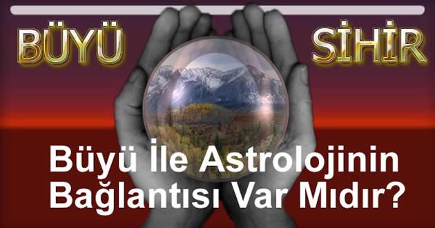 Büyü İle Astrolojinin Bağlantısı Var Mıdır?